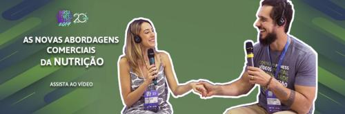 VÍDEO | As novas abordagens comerciais da Nutrição