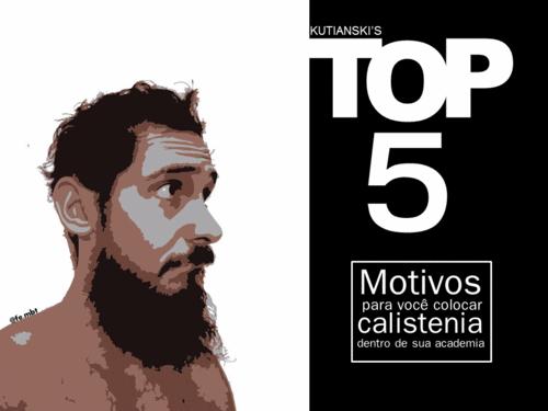 5 MOTIVOS PARA VOCÊ TER CALISTENIA NA SUA ACADEMIA!