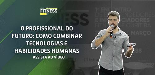 Curitiba Fitness Fair: O Profissional do Futuro