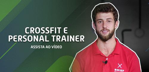 Personal Trainer no Crossfit: a melhor opção da área. Confira o vídeo!